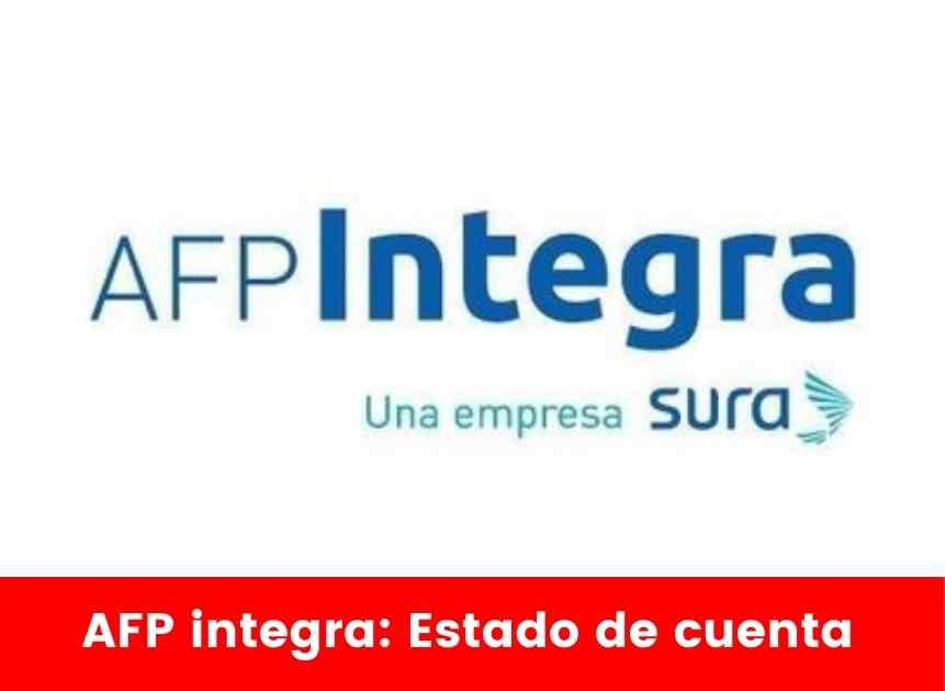 AFP integra Estado de cuenta