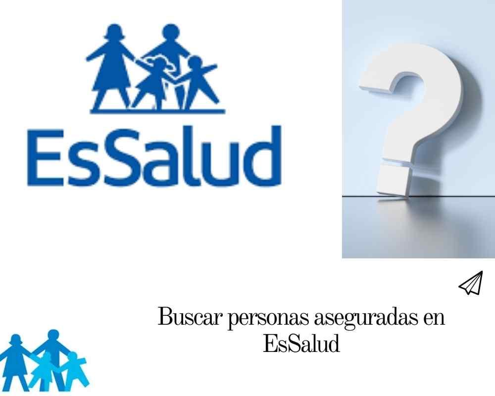 Buscar personas aseguradas en EsSalud