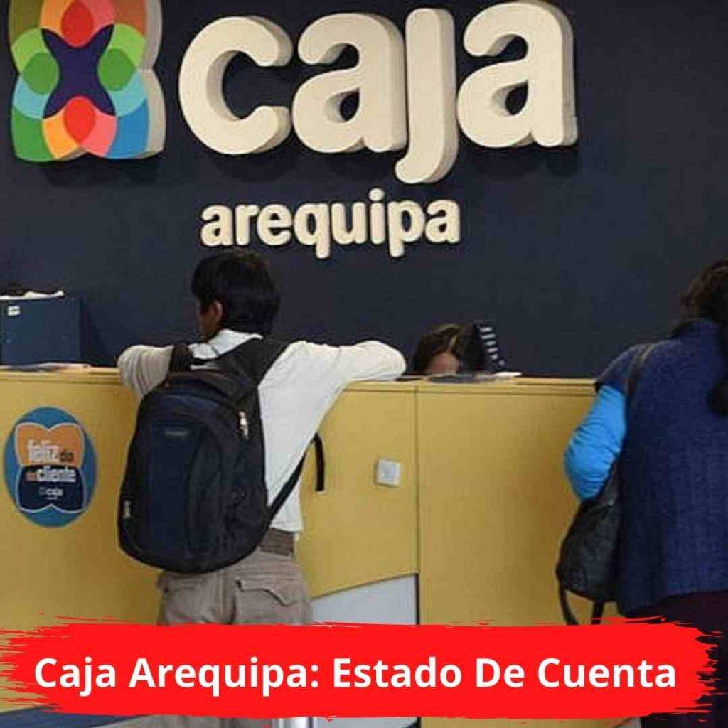 Caja Arequipa: Estado De Cuenta