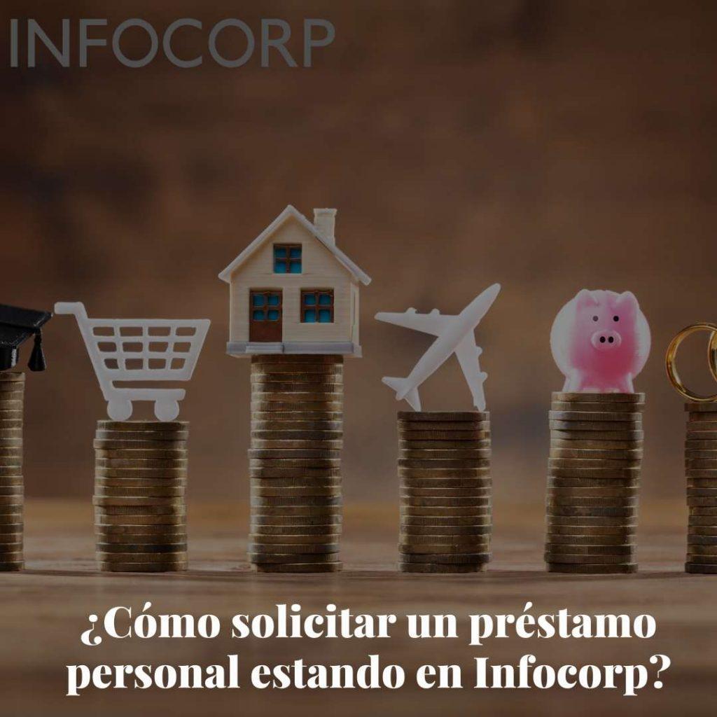 Como solicitar un prestamo personal estando en Infocorp